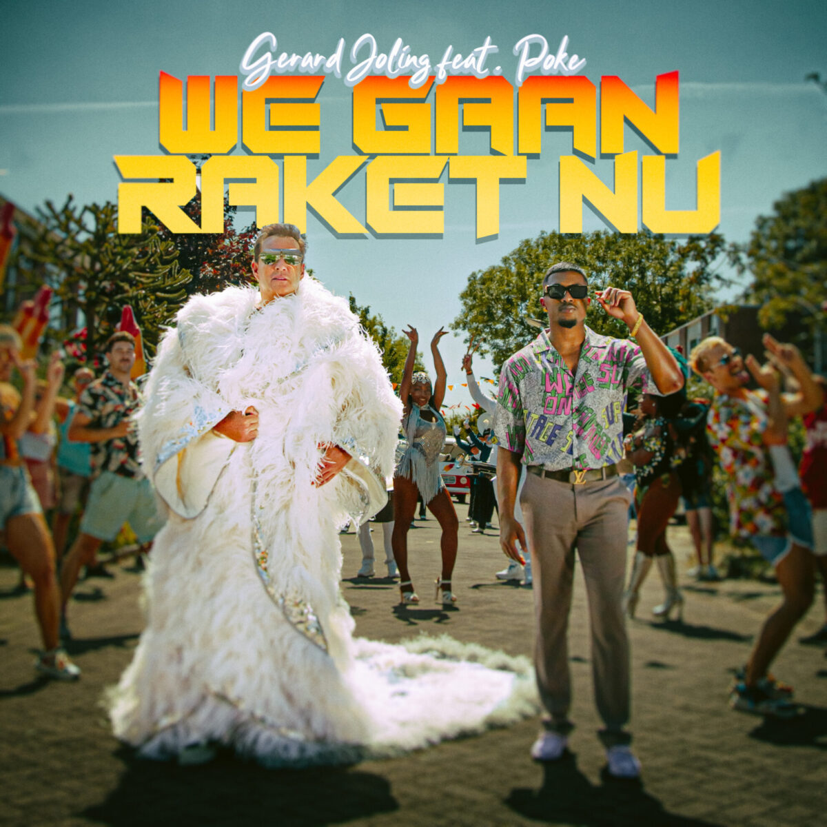 Gerard Joling ft. Poke - We Gaan Raket Nu